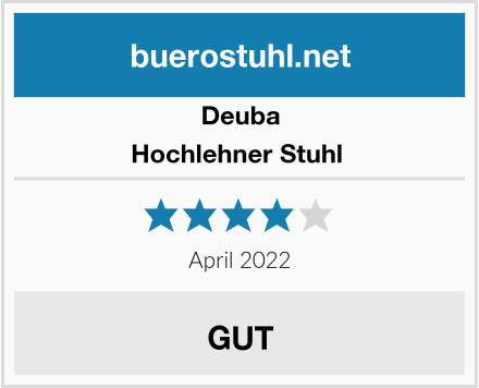 Deuba Hochlehner Stuhl  Test