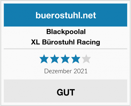 Blackpoolal XL Bürostuhl Racing Test