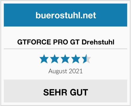 GTFORCE PRO GT Drehstuhl Test