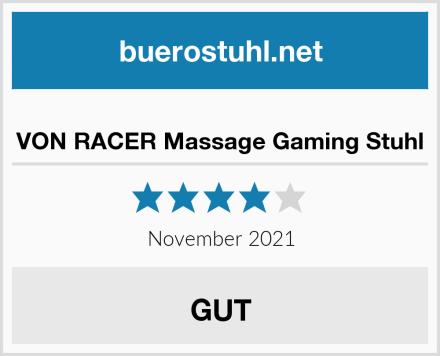 VON RACER Massage Gaming Stuhl Test